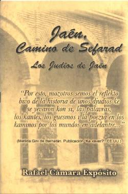 """""""Jaén, Camino de Sefarad. Los judíos de Jaén"""""""